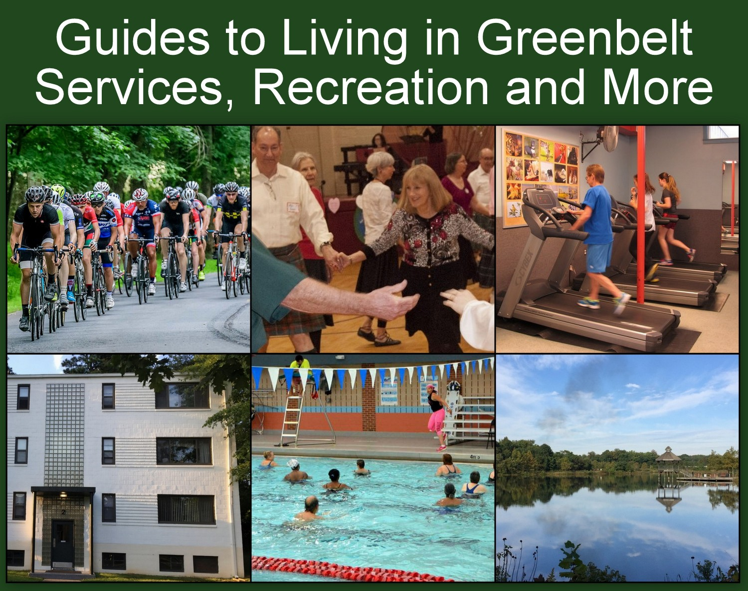 Greenbelt homes, natural resources, fitness center, dancers and more.