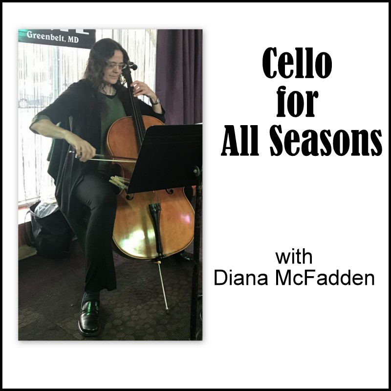 Cello for All Seasons with Diana McFadden