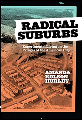 Cover of Radical  Suburbs by Amanda Kolson Hurley