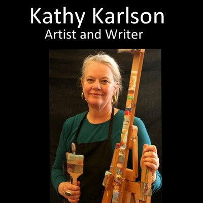 Artist and Writer Kathy Karlson