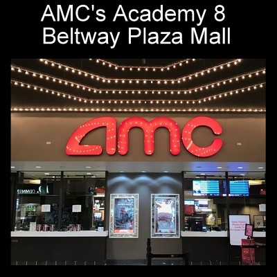 AMC Academy 8 at Beltway Plaza