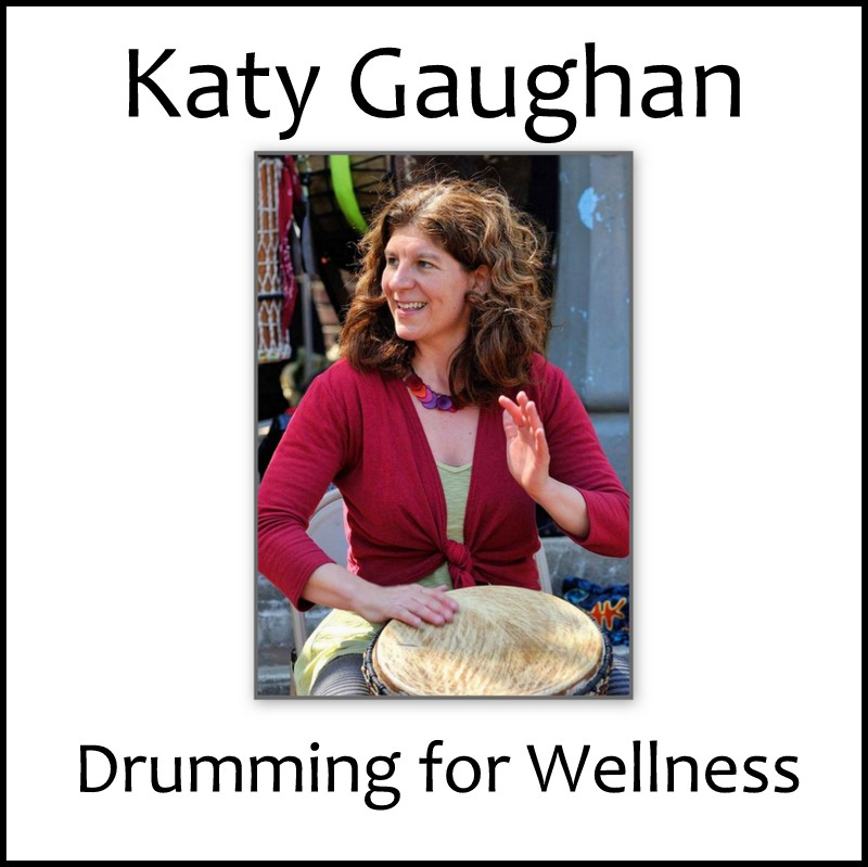 Katy Gaughan, Drumming for Wellness