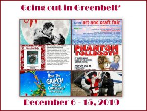 Going out in Greenbelt* for December 6 - 15, 2019