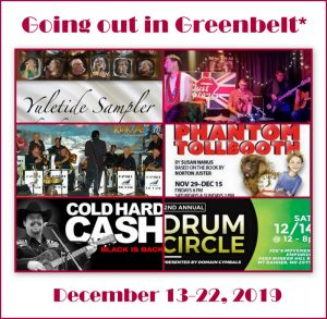 Going out in Greenbelt* December 13 - 22