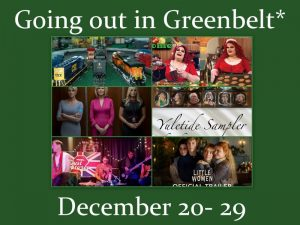 Going out in Greenbelt* December 20-29