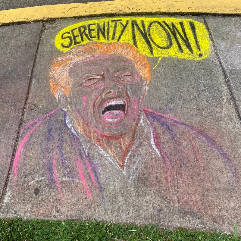 Sidewalk chalk art Old Greenbelt - Jerry Stiller Serenity Now